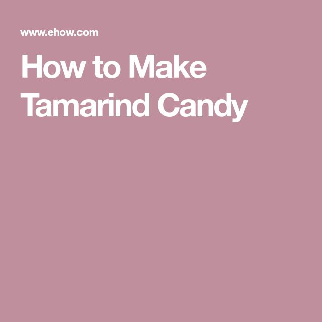 How to Make Tamarind Candy