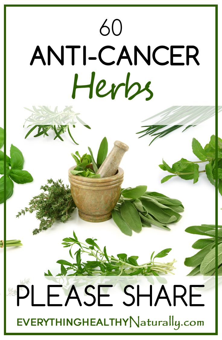 Cancer herbal liver treatment - 60 Anti Cancer Herbs