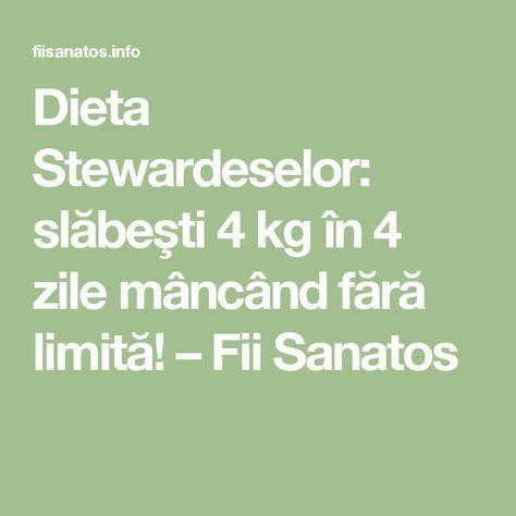 Dieta Stewardeselor: slăbeşti 4 kg în 4 zile mâncând fără limită! – Fii Sanatos