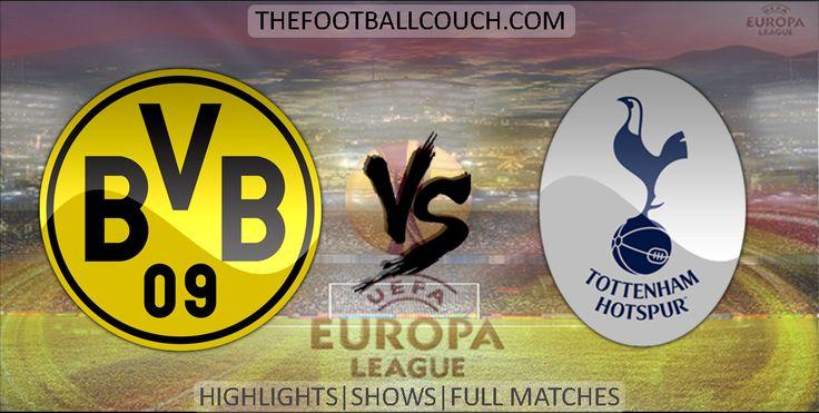[Video] Europa League Borussia Dortmund vs Tottenham Hotspur Highlights and Full Match - http://ow.ly/Zjz44 - #BorussiaDortmund #TottenhamHotspur #soccer #Europa League #football #soccerhighlights #footballhighlights #europeanfootball #UEFAEuropaLeague #thefootballcouch