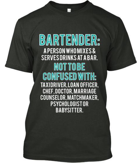 Bartender NOT Psychologist | Teespring