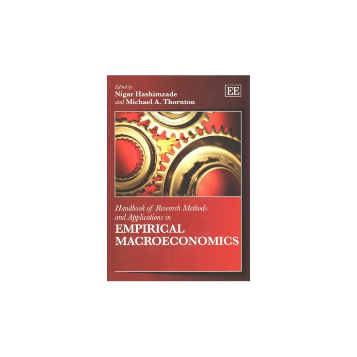 Handbook of Research Methods and Applications in Empirical Macroeconomics (Paperback)