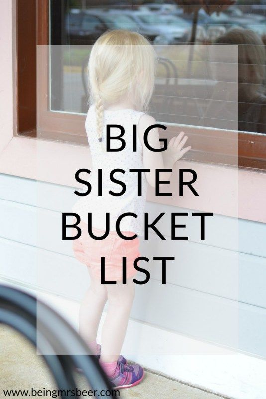 Big Sister Bucket List - Five Things to do with your only child before they…