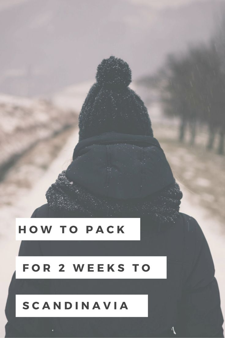 How to Pack for 2 Weeks to Scandinavia: Winter Edition. Pack smart, stay warm, and look  Scandi chic with this packing guide.