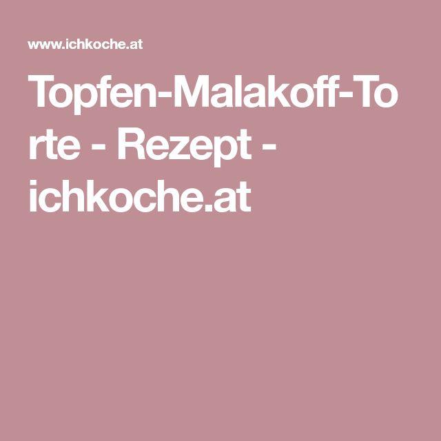 Topfen-Malakoff-Torte - Rezept - ichkoche.at