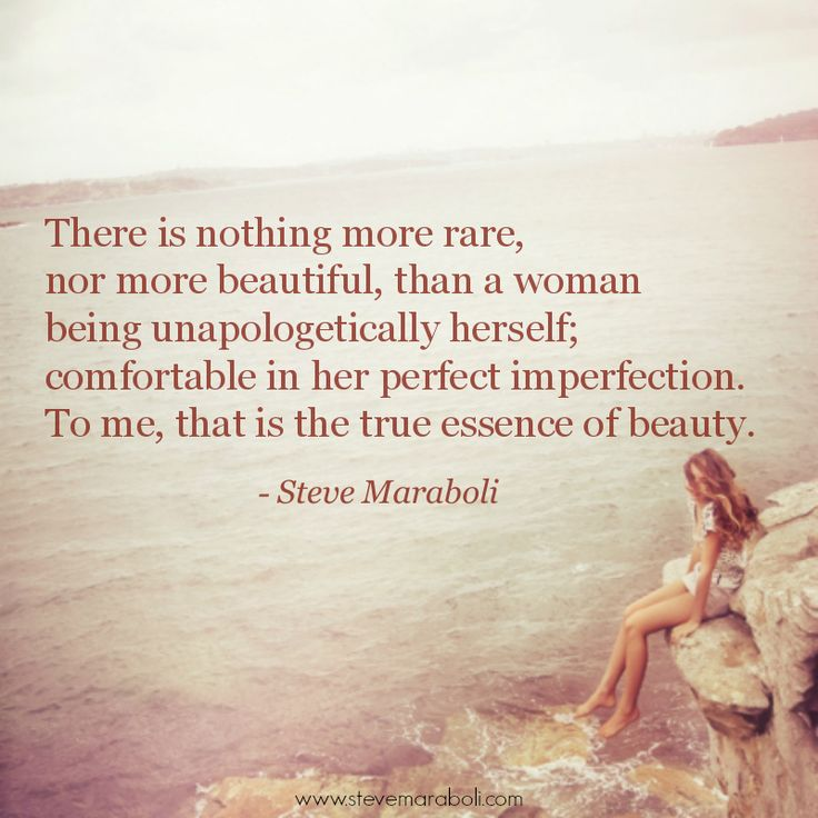 "A Quote For A Beautiful Girl: ""There Is Nothing More Rare, Nor More Beautiful, Than A"