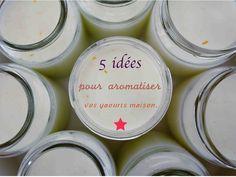 Les yaourts maison, c'est très bon mais souvent monotone. Pourtant, il est possible d'y mettre un peu de fantaisie. Aujourd'hui, je vous présente 5 bonnes idées pour varier les plaisirs.
