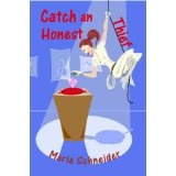 Catch an Honest Thief (A Haven Mystery) (Kindle Edition)By Maria E. Schneider