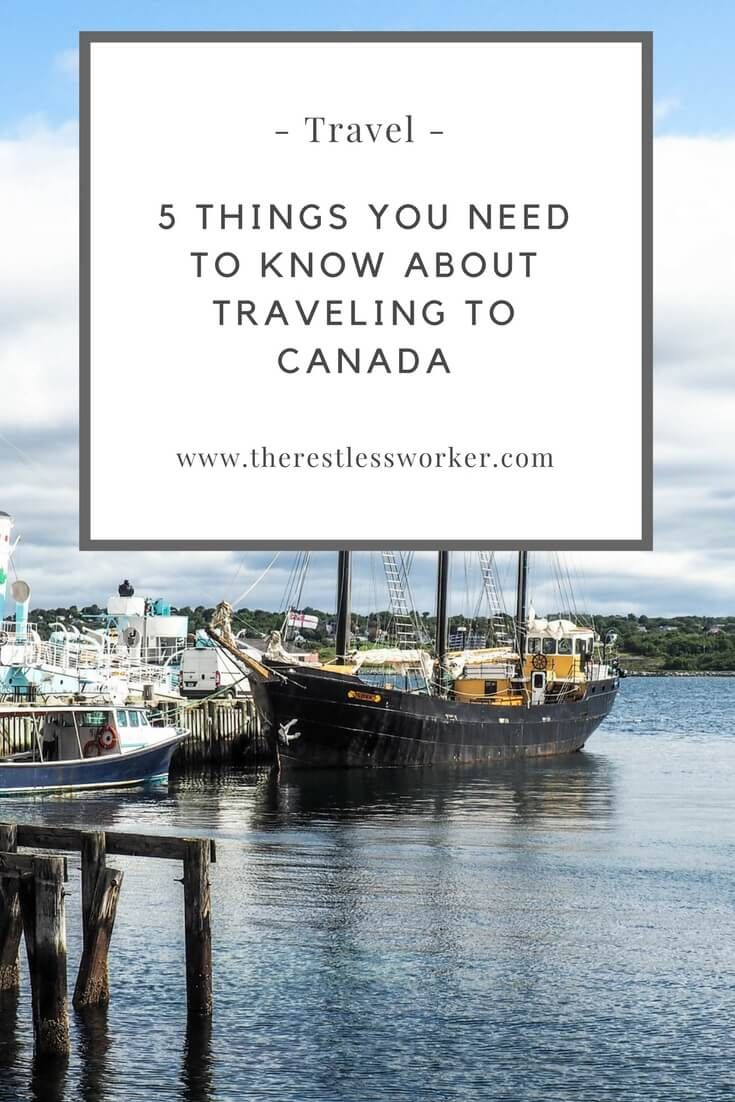 5 Important Things You Need To Know About Traveling To Canada