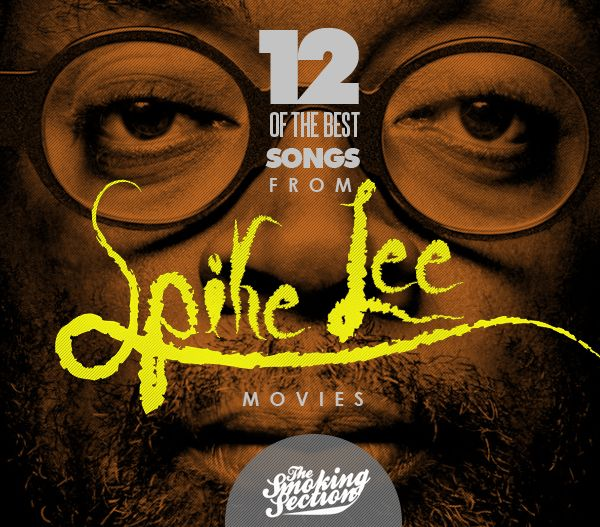 The best songs from SPIKE LEE's movies...