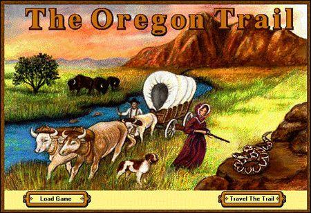 Oregon Trail ... OMG LOVED