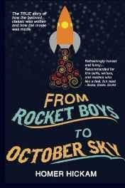 From Rocket Boys to October Sky: How the Classic Memoir Rocket Boys Was Written and the Hit Movie October Sky Was Made Paperback ? Import 20 Sep 2013