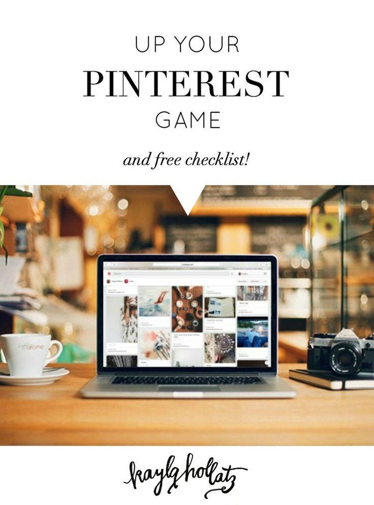 Up Your Pinterest Game - Kayla Hollatz