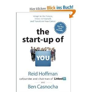 The Start-up of You - von Reid Hoffmann