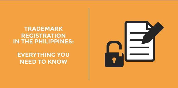 Trademark Registration in the Philippines: Everything  You Need to Know
