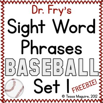 Fluency with the Fry Sight Word PhrasesFry Sight Word Phrases incorporate the most common words and phrases in the English language.  Repeated readings and phrased readings are two components of effective fluency instruction.  This baseball center combines both with Dr.