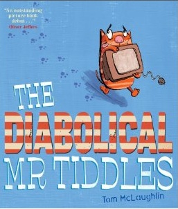 """""""The Diabolical Mr Tiddles"""" by Tom McLaulin"""