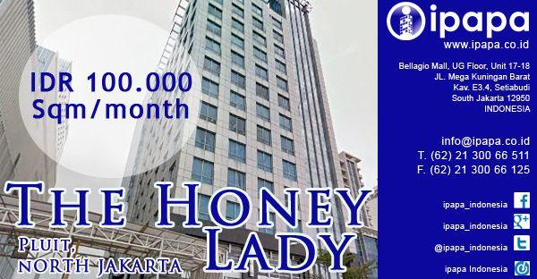 Ingin memiliki kantor di Honey Lady? Kunjungi link berikut ini http://www.ipapa.co.id/building/detail/the-honey-lady-218 #ipapa #ipapaindonesia #ipapapromotion #officespace #officerent #sewaoffice #sewakantor #officejakarta #kantorjakarta