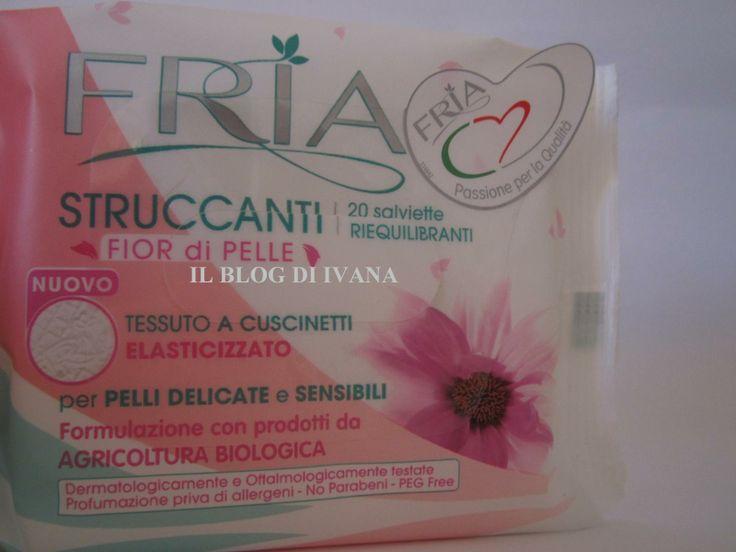 il blog di Ivana: Fria: Salviette struccanti -Fior  di pelle-