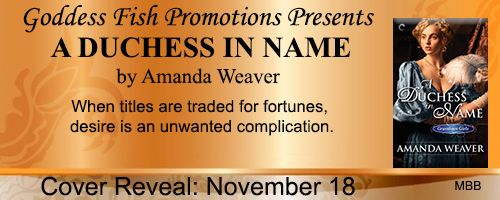 A Duchess in Name Cover Reveal @AWeaverWrites @GoddessFish - http://roomwithbooks.com/a-duchess-in-name-cover-reveal/