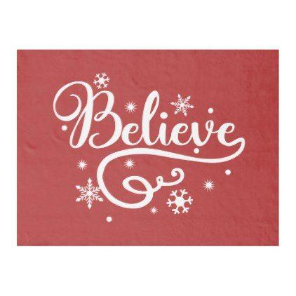 Believe Fleece Blanket - family gifts love personalize gift ideas diy