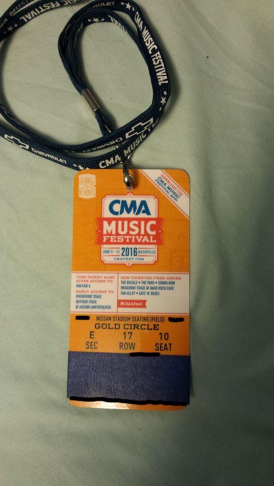 2016 CMA Music Festival 4-Day Pass GOLD CIRCLE Seat  Sec E Row 17 Seat 10