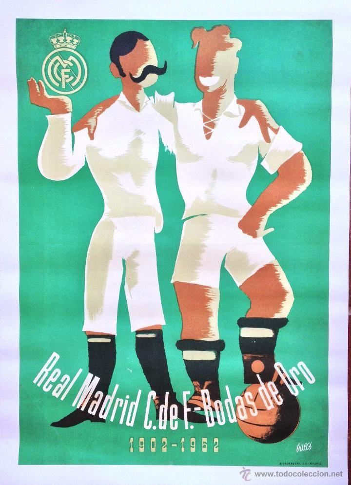 CARTEL POSTER 50 ANIVERSARIO BODAS DE ORO REAL MADRID 1902 1952 JUGADOR FUTBOL FOOTBALL LIGA AÑOS 50 (Coleccionismo Deportivo - Carteles de Fútbol)
