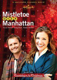 Watch Mistletoe Over Manhattan Full Movie | Mistletoe Over Manhattan  Full Movie_HD-1080p|Download Mistletoe Over Manhattan  Full Movie English Sub