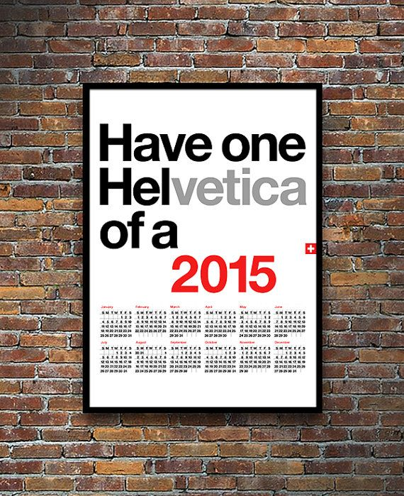 2015 Helvetica calendar is now available in A3 and a larger 50 x 70 cm size in my Etsy Store. Custom colours are also available. Yumalum.