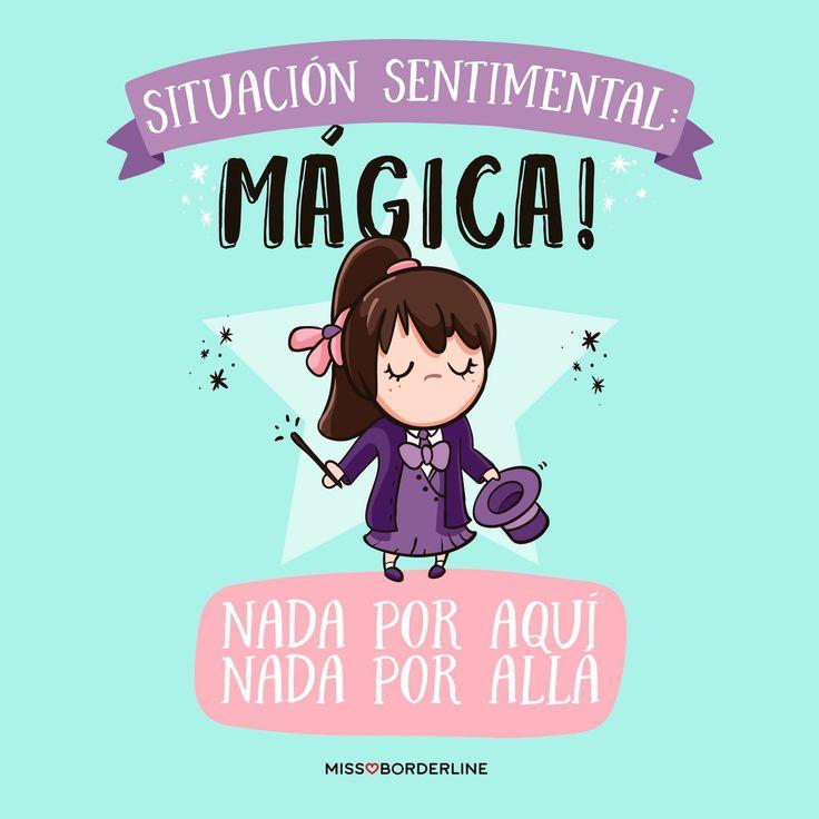 Situación sentimental: mágica! Nada por aquí, nada por allá. #humor #frases #divertidas #graciosas #funny