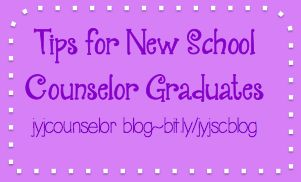 jyjoyner counselor: Tips for new school counselor graduates