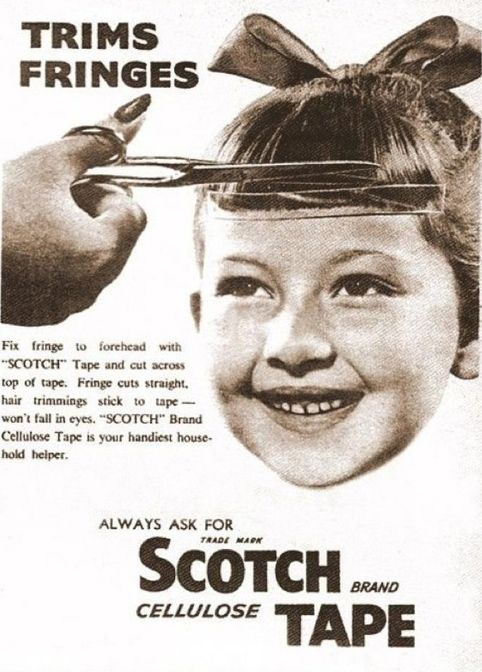 Vintage ad: Scotch Tape for trimming bangs! Should I try this on the kids' hair? Lol