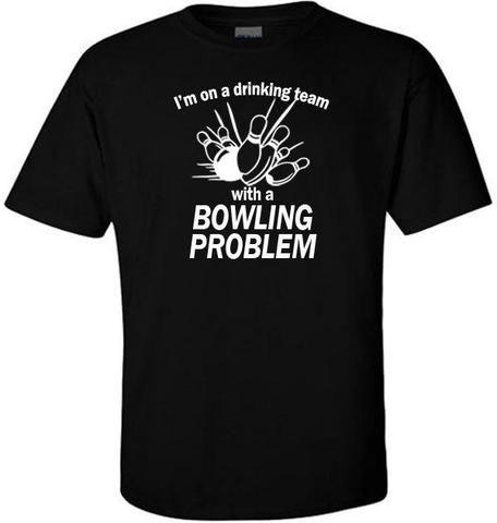 I Have A Bowling Problem Custom,Men's Gildan T-shirt,Custom T-shirt,Cheap T-shirt,T-shirt Print,Cheap Tees