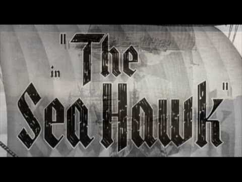 Erich Wolfgang Korngold - THE SEA HAWK (1940) - Soundtrack Suite