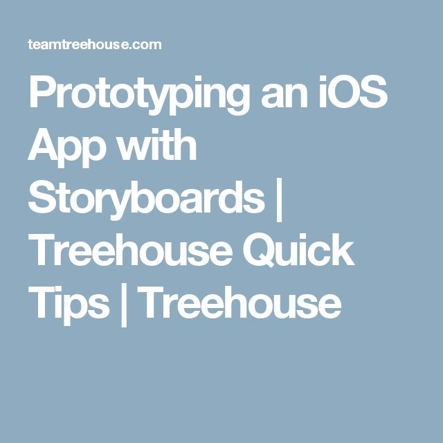 Prototyping an iOS App with Storyboards | Treehouse Quick Tips | Treehouse