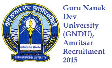 Guru Nanak Dev University (GNDU), Amritsar Recruitment 2015