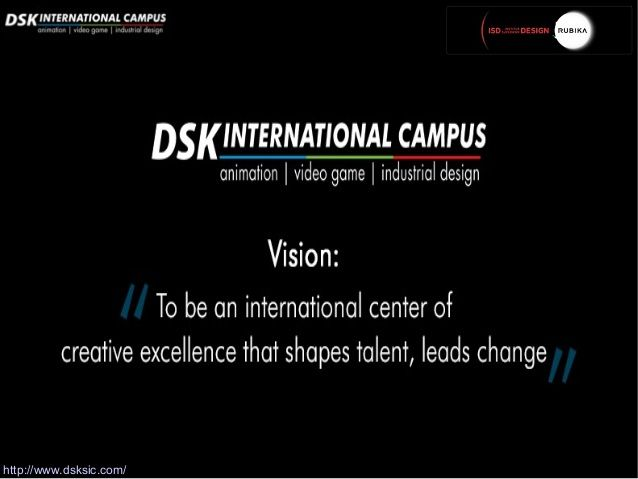 DSK Supinfocom is India's 1st International Design School Campus. Offering professional courses in the flourishing fields of Animation, Game Design & Industrial Design. Our mission is encouraging artistic minds to build a successful career in designing.