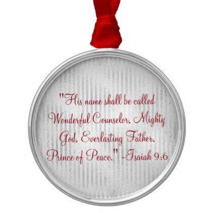 #Christian Christmas Wonderful Counselor Scripture Metal Ornament - #Xmas #ChristmasEve Christmas Eve #Christmas #merry #xmas #family #kids #gifts #holidays #Santa