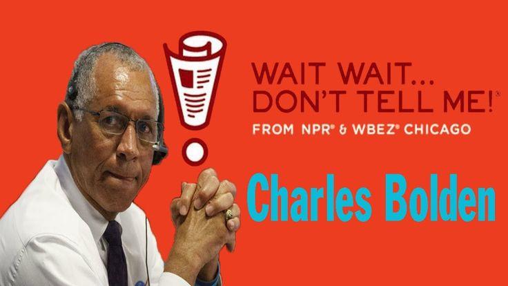 Wait Wait...Don't Tell Me! - Charles Bolden