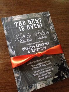 """Camo """"The Hunt is Over"""" Country Wedding Invitation with Orange Ribbon"""