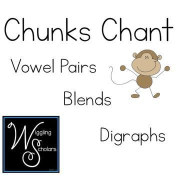 Chunks Chant Word Study~ create flip cards to help students recall chunks, use student pages in their writing binder or folder, and help students in small groups with this send of chunks, vowel pairs, and digraphs!