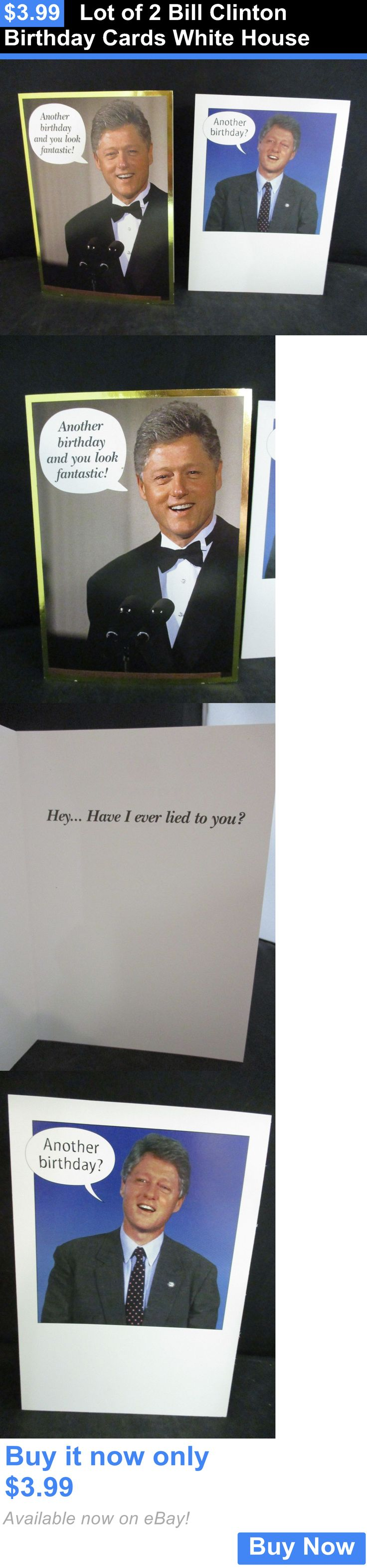 Bill Clinton: Lot Of 2 Bill Clinton Birthday Cards White House BUY IT NOW ONLY: $3.99