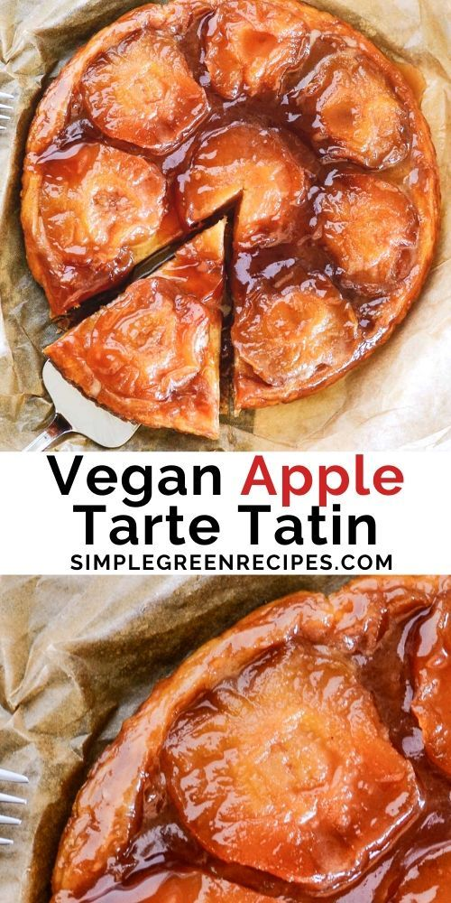 Vegan Apple Tarte Tatin is a comforting and easy to make upside-down apple tart, filled with caramelized apples and cove…