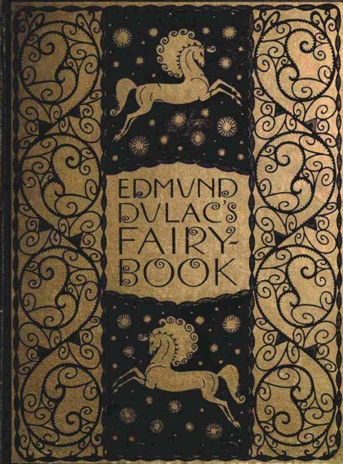 "Edmund Dulac's ""Fairy Book"""