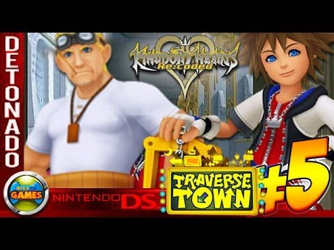 Kingdom Hearts: Re Codec Walkthrough #5 Traverse Town NDS