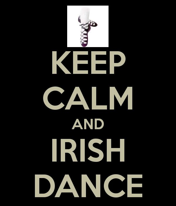 KEEP CALM AND IRISH DANCE - KEEP CALM AND CARRY ON Image Generator - brought to you by the Ministry of Information