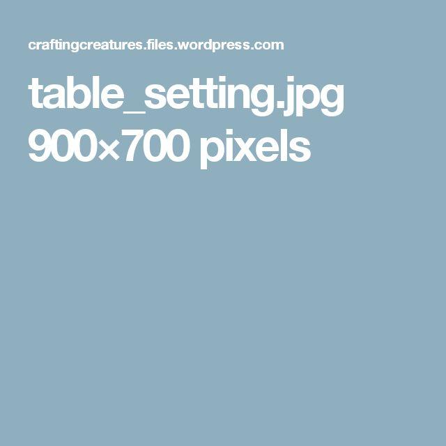 table_setting.jpg 900×700 pixels