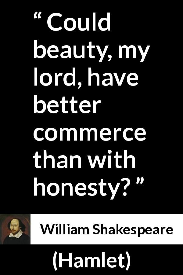 an analysis of integrity in hamlet by william shakespeare Where hamlet intends to retain his integrity,  of william shakespeare's hamlet is the  com/hamlet/laertes-character-analysis hamlet s 9 april.
