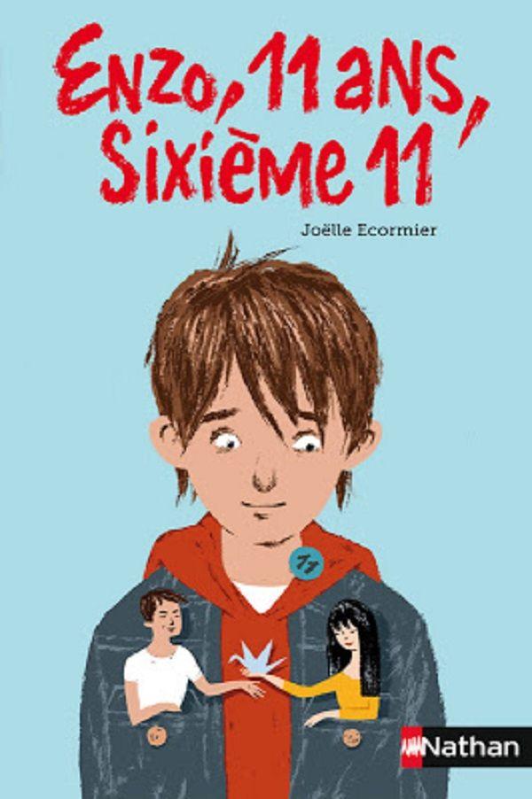 Enzo 11 ans, sixième 11 de Joëlle Ecormier Nathan