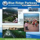 Drive the length of the Blue Ridge Parkway, North Carolina and Virginia. Blue Ridge Parkway - Home